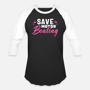Mastectomy Save Motorboating Funny Breast Cancer Awareness - Unisex Baseball T-Shirt