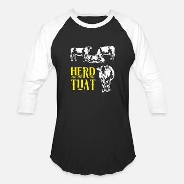 Herd Funny Cow Farmer Gift - Herd That - Unisex Baseball T-Shirt