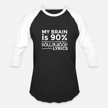 Bollywood My Brain Is 90 Percent Bollywood Lyrics - Baseball T-Shirt