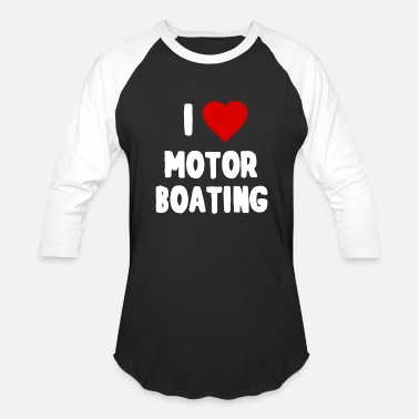 I Love Boats I Love Motor Boating - Baseball T-Shirt
