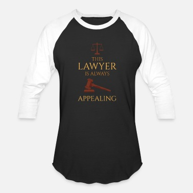 Lawyer Joke This Lawyer Is Always Appealing - Baseball T-Shirt