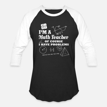I Am A Math Teacher Math teacher - funny math teacher i am a math t - Baseball T-Shirt
