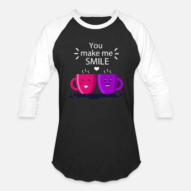 Love Message Couple You Makes Me Smile | Couples' T shirt & love - Baseball T-Shirt