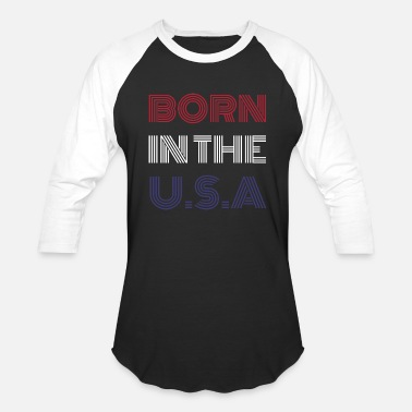 Born In Usa BORN IN THE USA - Baseball T-Shirt