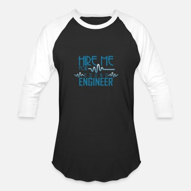 Hire Me Hire me Sound Engineer - Unisex Baseball T-Shirt