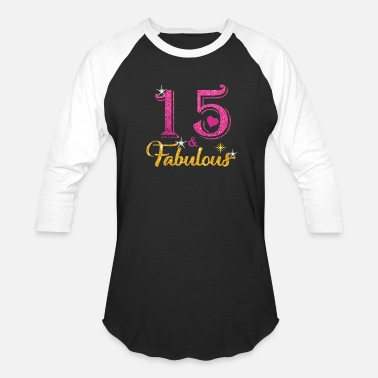15 Fabulous Queen Shirt 15th Birthday Gifts