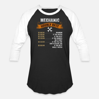Hourly Mechanic Hourly Rate - Unisex Baseball T-Shirt