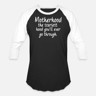 Scariest Motherhood Scariest Hood - Baseball T-Shirt