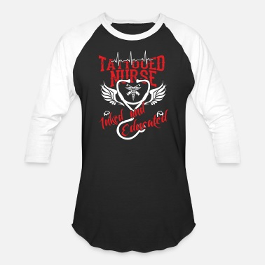 Tattooed Nurse Tattooed nurse - Inked and educated - Unisex Baseball T-Shirt