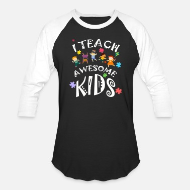 Sarcasm Teacher Autism Awareness I Teach Awesome Kids Teacher - Baseball T-Shirt