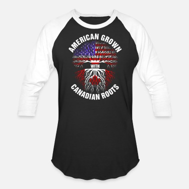 Canadian Grown American Roots American Grown Canadian Roots - Unisex Baseball T-Shirt