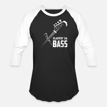 Bass Slappin Da Bass With Bass Guitar Silhouette - Unisex Baseball T-Shirt