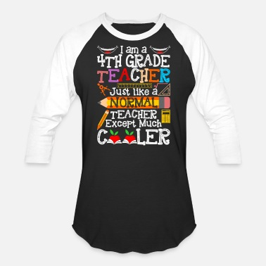 4th Im A 4th Grade Teacher - Unisex Baseball T-Shirt