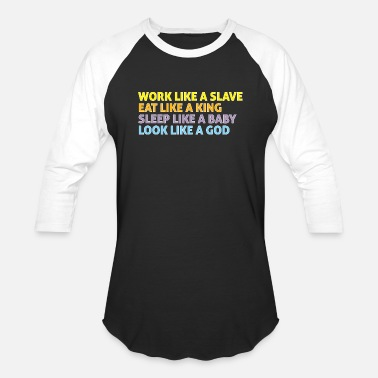 Slave Female Work like a slave 3 - Baseball T-Shirt