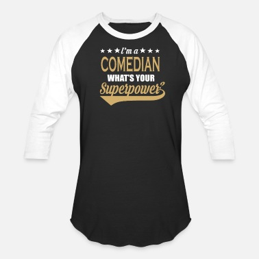 Comedian Quotes Comedian Superpower Satement Funny Gift - Baseball T-Shirt