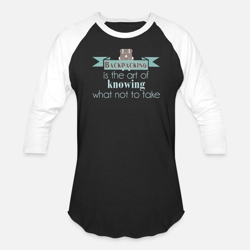 Backpacking Cool Tee Shirt Backpacking is The Art of Knowing Tshirt