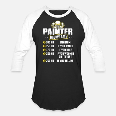 Rate Painter Hourly Rate T Shirts - Baseball T-Shirt