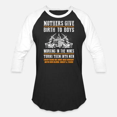 Mother Boy Mothers Give Birth To Boys - Baseball T-Shirt