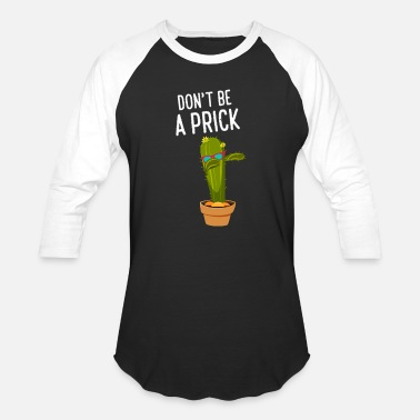 Oversized-t-shirts don t be a prick cactus designs frauen oversize t - Unisex Baseball T-Shirt