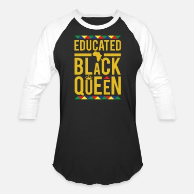 Queen Educated Black Queen - Unisex Baseball T-Shirt