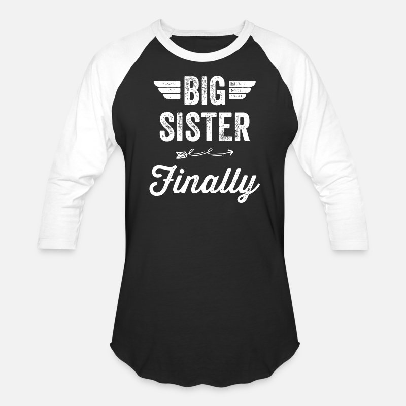 Sister T-Shirts - Sister - Big Sister Finally - Unisex Baseball T-Shirt black/white
