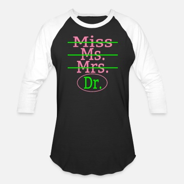 Miss Mrs Ms Miss Ms Mrs Dr Pink And Green - Baseball T-Shirt