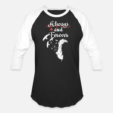 Vampire The Originals. Always and Forever. - Baseball T-Shirt