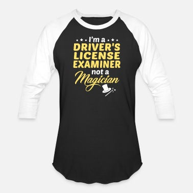 Driver's License Driver's License Examiner - Unisex Baseball T-Shirt