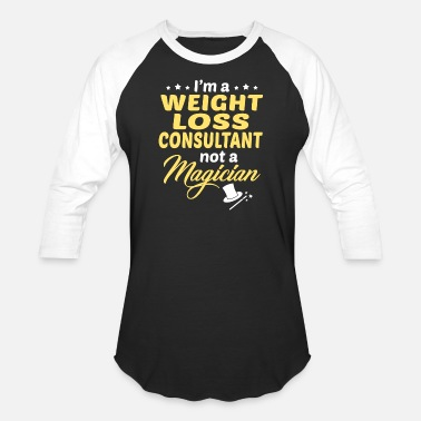 Weight Loss Weight Loss Consultant - Unisex Baseball T-Shirt