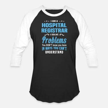 Hospital Hospital Registrar - Unisex Baseball T-Shirt