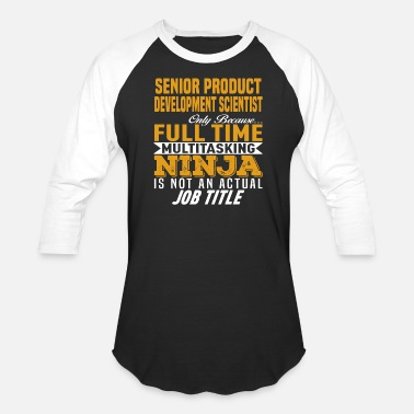 Product Senior Product Development Scientist - Unisex Baseball T-Shirt