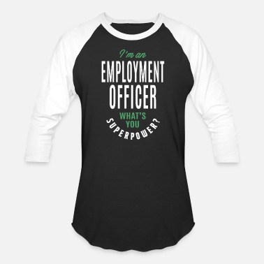 Employment Office Employment Officer Gift - Unisex Baseball T-Shirt