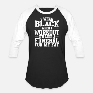 Black Hebrew Israelites Clothing Fitness - i wear black when i workout, it's like - Baseball T-Shirt