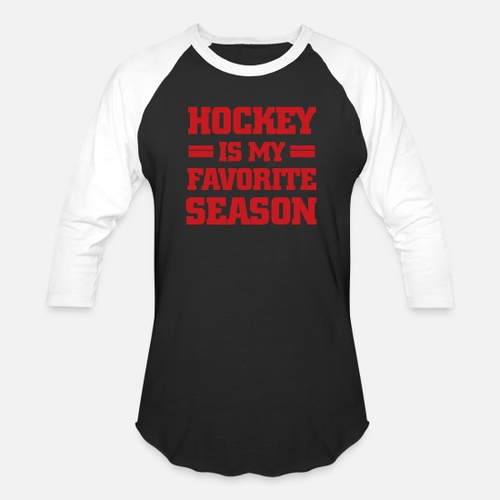 My T-Shirts - Hockey Is My Favorite Season - Red - Unisex Baseball T-Shirt black/white