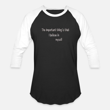 Of Import The importent thing is that - Unisex Baseball T-Shirt