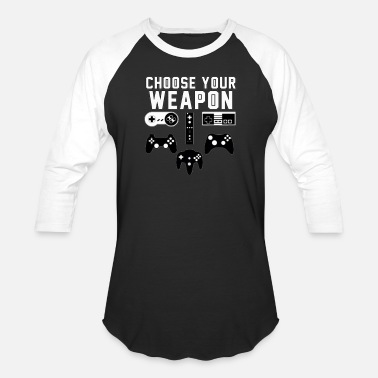 Console Choose Your Weapon Gaming Console Gamer - Unisex Baseball T-Shirt