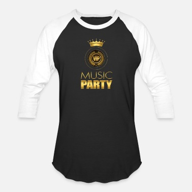 Luxury Vip Music Party VIP - Baseball T-Shirt