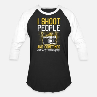 Heads I Shoot People And Sometimes Cut Off Their Head - Unisex Baseball T-Shirt