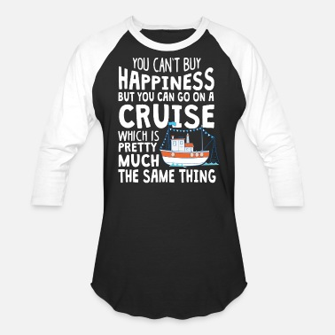 Family You Can Go On A Cruise T Shirt - Baseball T-Shirt