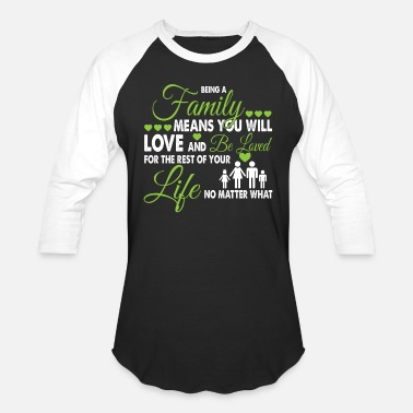 Family Reunion Being A Family T Shirt - Baseball T-Shirt
