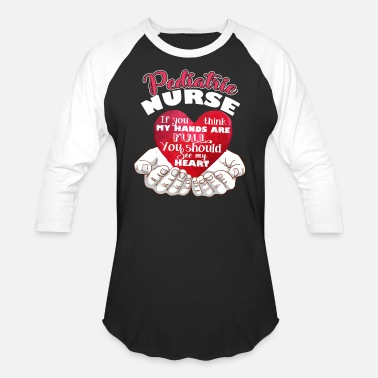 Nurse Pediatric Nurse Full Heart Shirt - Baseball T-Shirt