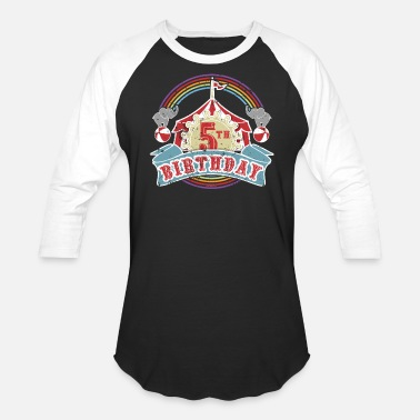 Circus Circus Carnival Birthday 5th Birthday - Unisex Baseball T-Shirt
