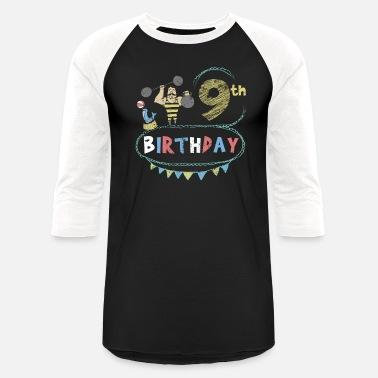 672f92f4 Circus Theme Strongman 9th Birthday - Unisex Baseball T-Shirt