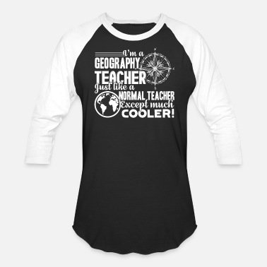 Geography Geography Teacher Shirts - Baseball T-Shirt