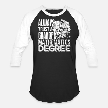 Mathematics Mathematics Degree Shirt - Unisex Baseball T-Shirt