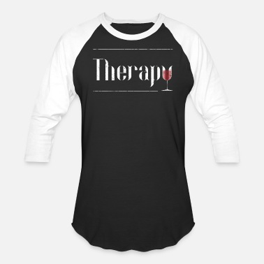 Wine Funny Wine Lover Gift Wine Therapy Women Wine Gift - Unisex Baseball T-Shirt