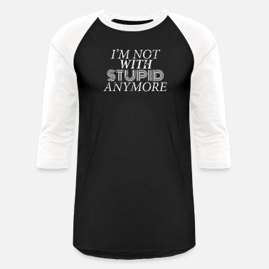 8dcefa55e Men Husband Divorce Divorce Shirt Women Men Funny Not With Stupid Anymore  Divorced Shirt - Unisex