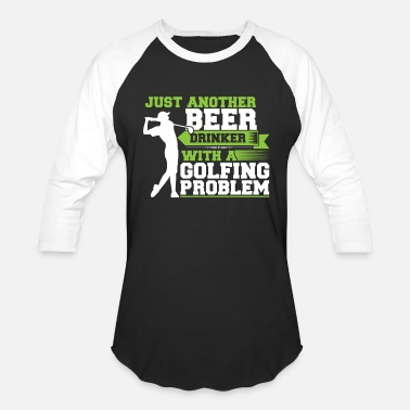 Day Drinker Drinker with a golfing problem - Baseball T-Shirt