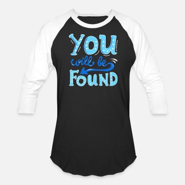Evan You will be found - Baseball T-Shirt