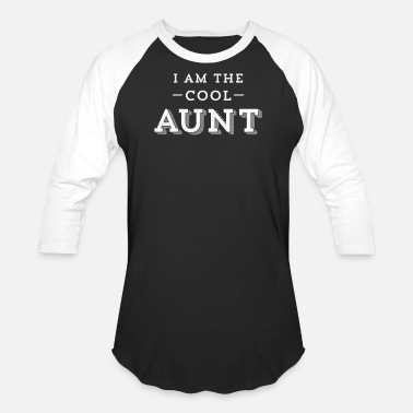 Proud Aunt Funny I'm The Cool Aunt Awesome Auntie Trendy - Baseball T-Shirt